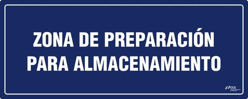 SEÑAL COVID-19 ZONA DE PREPARACIÓN PARA ALMACENAMIENTO
