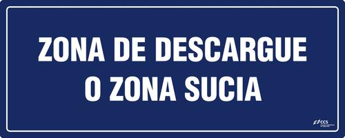 SEÑAL COVID-19 ZONA DE DESCARGUE O ZONA SUCIA