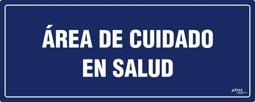 SEÑAL COVID-19 ÁREA DE CUIDADO EN SALUD