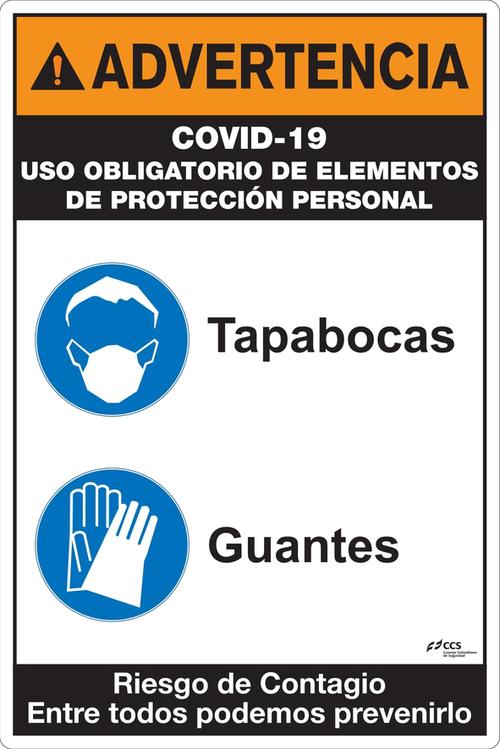 SEÑAL COVID-19 USO EPP TAPABOCAS GUANTES