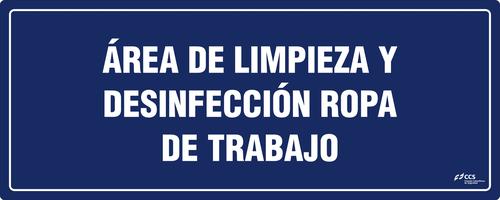 SEÑAL COVID-19 ÁREA DE LIMPIEZA Y DESINFECCIÓN ROPA DE TRABAJO