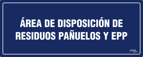 SEÑAL COVID-19 ÁREA DE DISPOSICIÓN DE RESIDUOS PAÑUELOS Y EPP