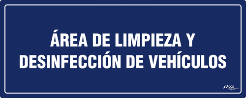 SEÑAL COVID-19 ÁREA DE LIMPIEZA Y DESINFECCIÓN DE VEHÍCULOS