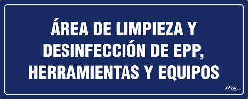 SEÑAL COVID-19 ÁREA DE LIMPIEZA Y DESINFECCIÓN DE EPP, HERRAMIENTAS Y EQUIPOS